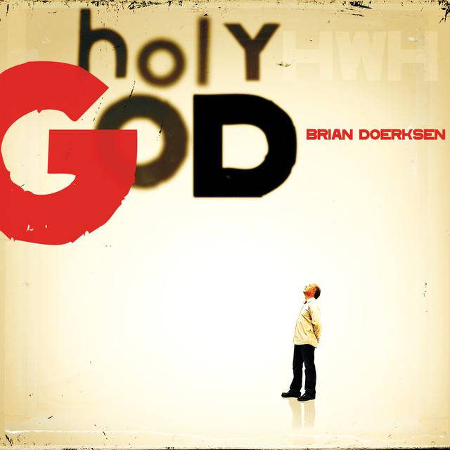 Holy God (Anniversary Edition)