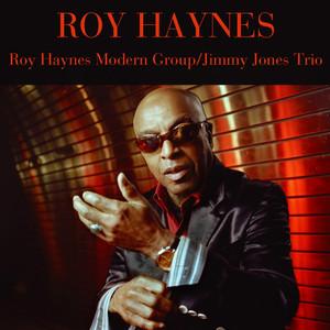 Roy Haynes Modern Group / Jimmy Jones Trio album