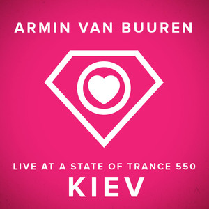 Live at A State Of Trance 550 Kiev - Mixed Version Albumcover