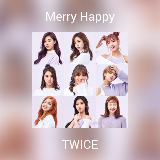 Merry Happy by TWICE on Spotify