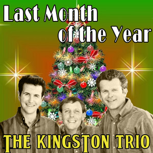 The Kingston Trio Last Month of the Year cover
