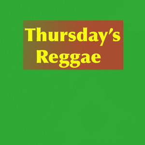 Thursday's Reggae