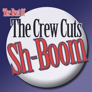 Sh-Boom - The Best Of The Crew Cuts album