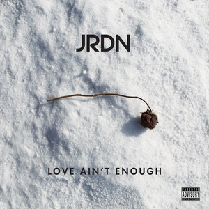 Love Ain't Enough - Single