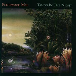 Tango In The Night - Fleetwood Mac