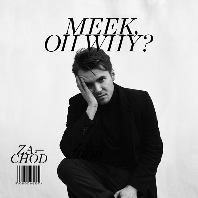 Album cover for Zachód by Meek, Oh Why?