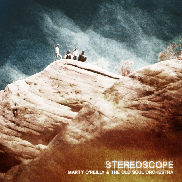 Album cover for Stereoscope by Marty O'Reilly & the Old Soul Orchestra