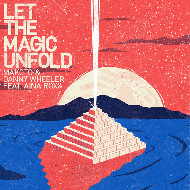 Let the Magic Unfold (feat. Aina Roxx)