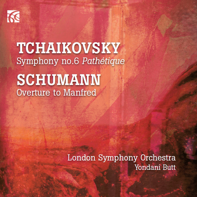 "Tchaikovsky: Symphony No. 6 ""Pathétique"" - Schumann: Overture to Manfred"