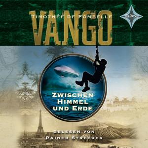 Vango - Zwischen Himmel und Erde Audiobook