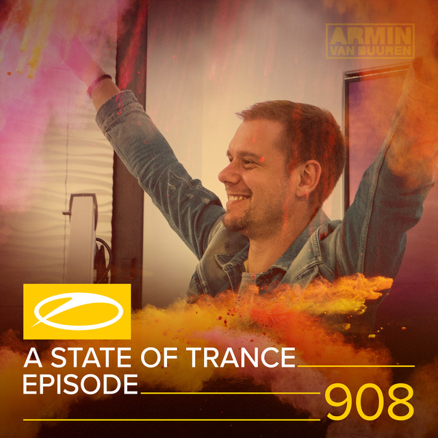 ASOT 908 - A State Of Trance Episode 908