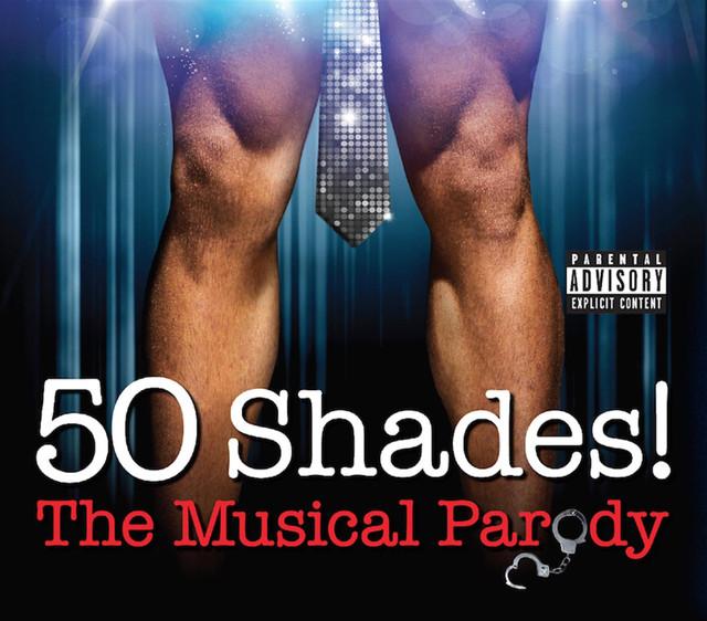 50 Shades! The Original Musical Parody Cast