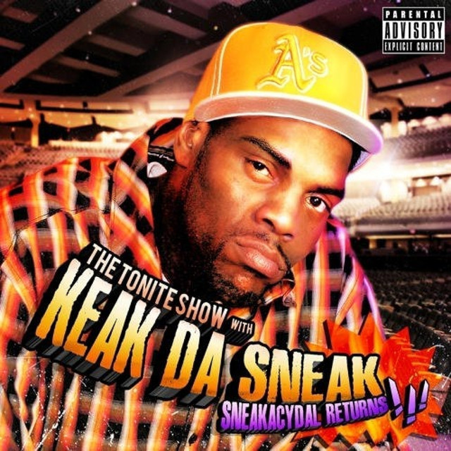 The Tonite Show with Keak Da Sneak: Sneakacydal Returns!!!