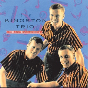 The Capitol Collector's Series - Kingston Trio