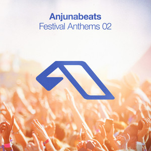 Anjunabeats Festival Anthems 02 Albumcover