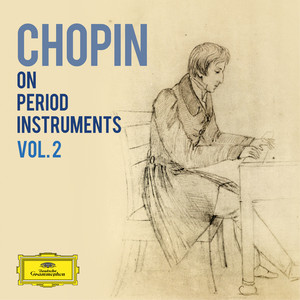 Chopin on Period Instruments Vol. 2 Albümü