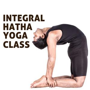 Integral Hatha Yoga Class: Music for Meditation and Yoga Albumcover
