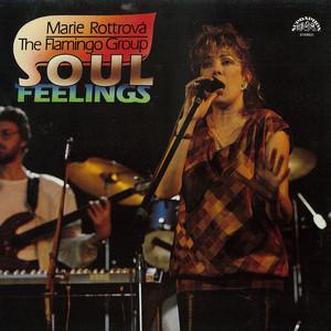 Marie Rottrová - Soul Feelings