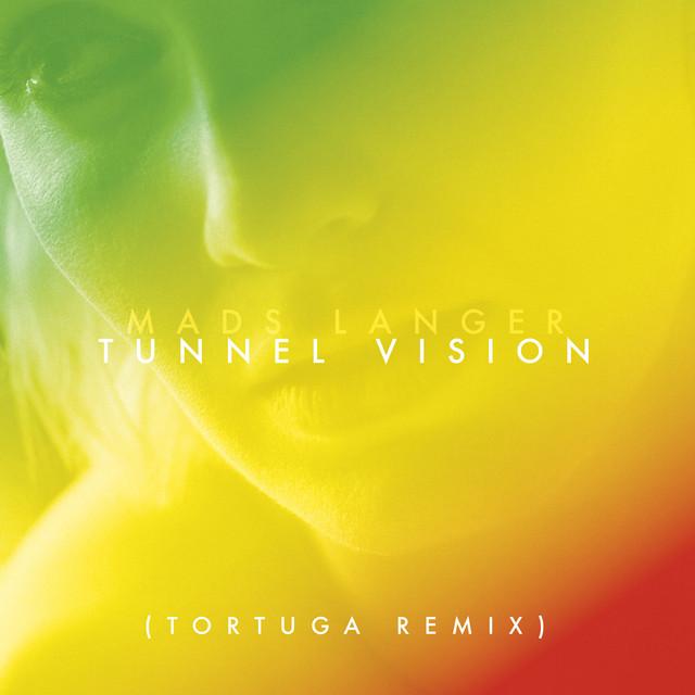 Tunnel Vision (Tortuga Remix)