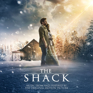 The Shack: Music From and Inspired by the Original Motion Picture album