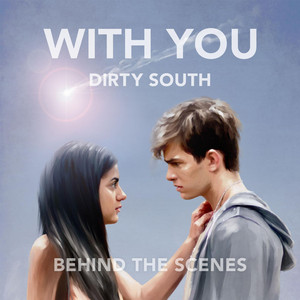With You: Behind the Scenes