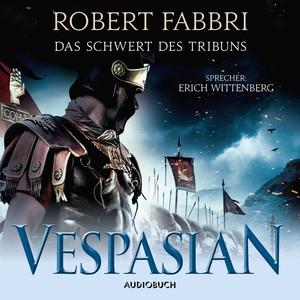 Das Schwert des Tribuns - Vespasian 1 (Ungekürzt) Audiobook