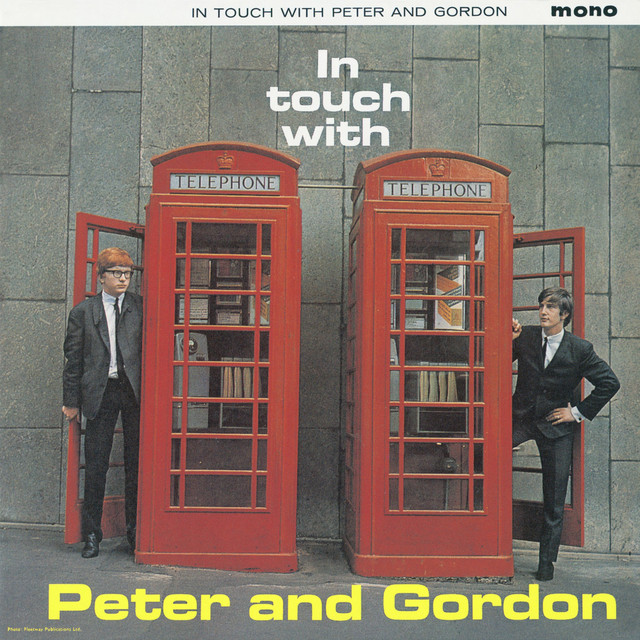 In Touch With Peter And Gordon Plus