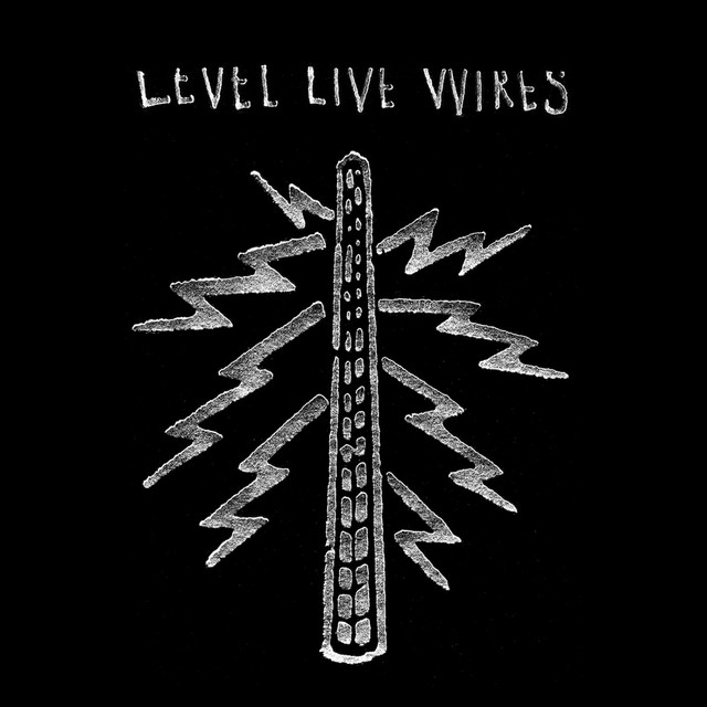 LEVEL LIVE WIRES (10th Anniversary Remaster)