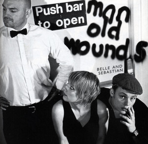 Push Barman To Open Old Wounds - Belle And Sebastian