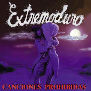 Canciones Prohibidas - Extremoduro