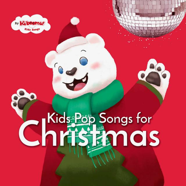 Kids Pop Songs for Christmas