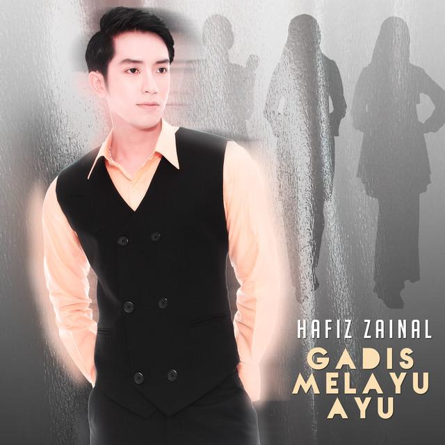 Hafiz Zainal - Gadis Melayu Ayu