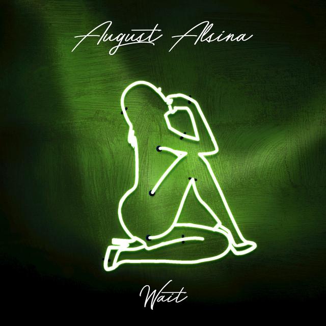 august alsina - testimony (deluxe version) (full album)