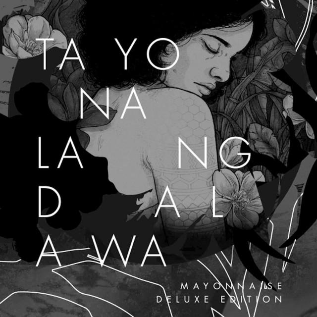 Tayo Na Lang Dalawa (Deluxe Edition)