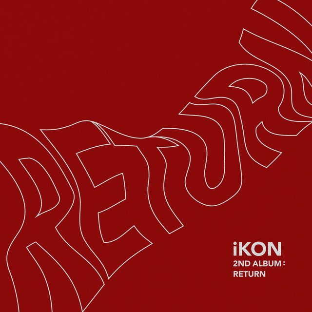Album cover for Return by iKON
