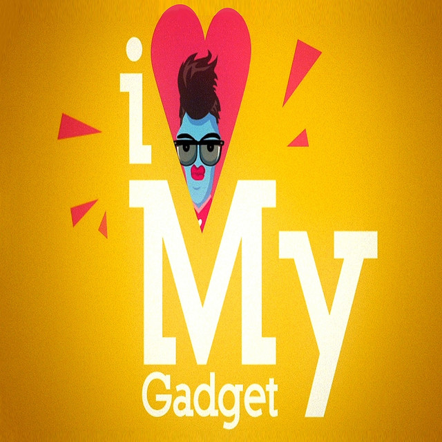 I Love My Gadget