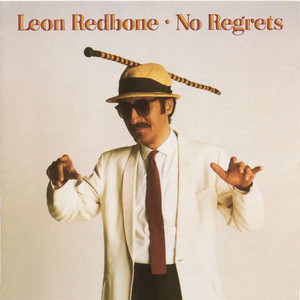 No Regrets - Leon Redbone