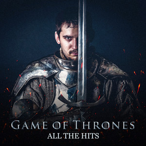 Game of Thrones - All the Hits -