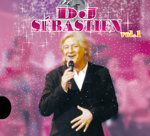 DJ Sébastien Volume 1 - Patrick Sébastien