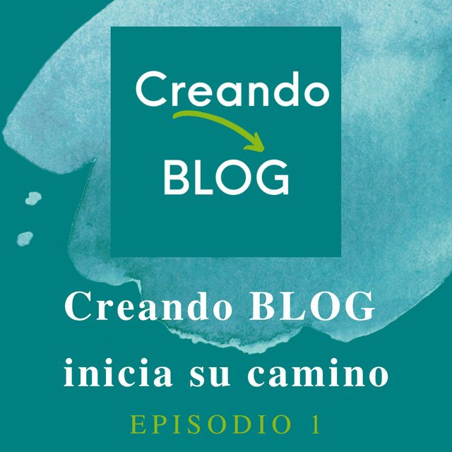 Creando BLOG inicia su camino - Abraham Creando BLOG | Podcast on Spotify