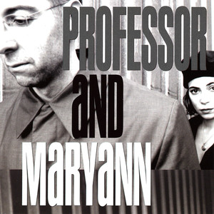 Professor and Maryann - Professor and Maryann