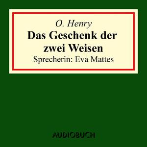Das Geschenk der zwei Weisen Audiobook