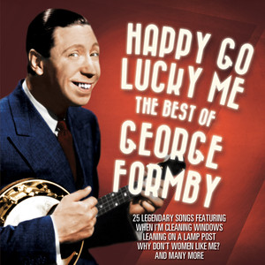 George Formby Happy Go Lucky Me album