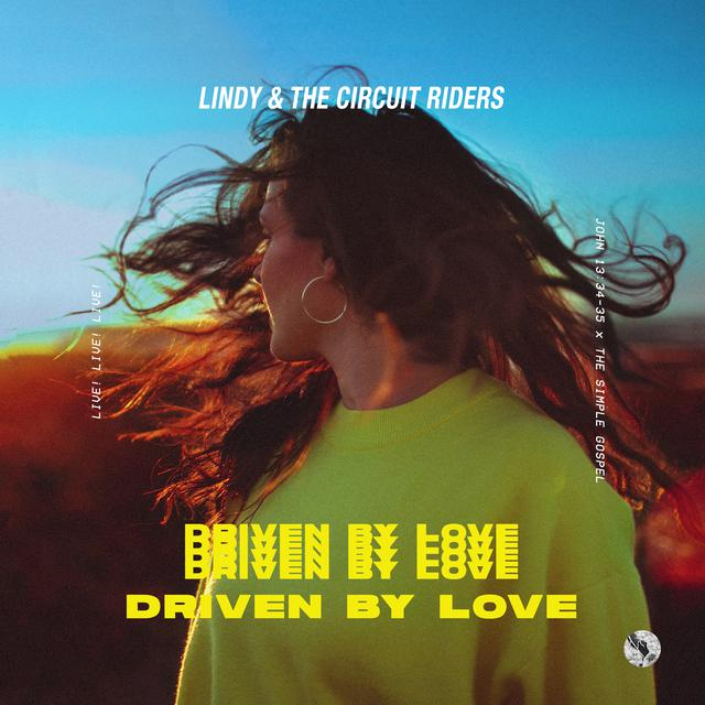 Driven by Love (Deluxe)