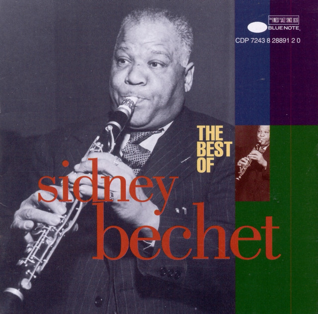 The Best Of Sidney Bechet