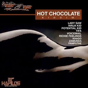 Hot Chocolate Riddim