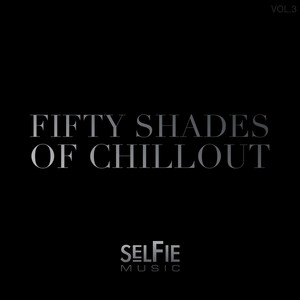 Fifty Shades of Chillout (Vol.3) Albumcover