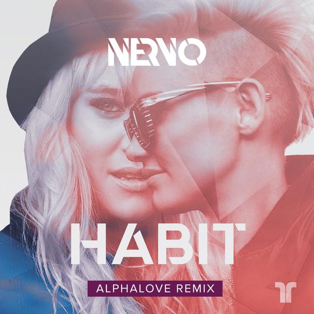 Habit (Alphalove Remix)