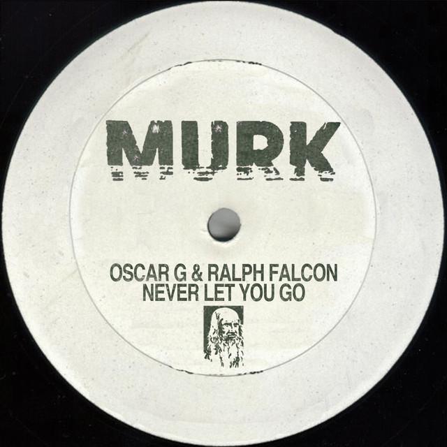 Ralph Falcon, Oscar G. Never Let You Go album cover