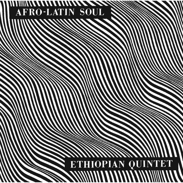 Album cover for Afro Latin Soul (Vols. 1 & 2) by Mulatu Astatke